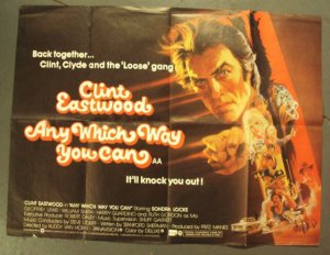 CLINT EASTWOOD Any Which Way You Can UK Quad Original British Movie  POSTER '80