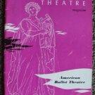 GREEK THEATRE Magazine 1957 American Ballet Theatre Program JOHN KRIZA Nora Kaye