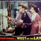 WEST OF THE LAW The ROUGH RIDERS Lobby Card MONOGRAM PICTURES Buck Jones WESTERN