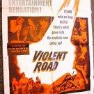 VIOLENT ROAD Original 1-Sheet Movie POSTER Merry Anders BRIAN KEITH 1958