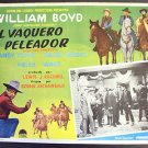 HOPALONG CASSIDY Mexican LOBBY CARD Cowboy WILLIAM BOYD  Wester VINTAGE