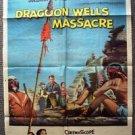DRAGOON WELLS MASSACRE Original 1-Sheet Movie Poster Dennis O'Keefe 1957