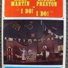 MARY MARTIN Robert Preston I DO! I DO! Music THEATRE PROGRAM Tom Jones BROADWAY
