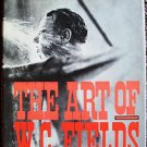 The ART of W.C. FIELDS Book William K Everson WC 1967 Vintage PHOTO Images