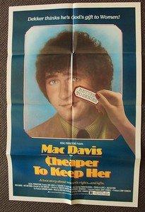 MAC DAVIS Original CHEAPER TO KEEP HER 1-Sheet  Movie POSTER