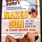 NAKED IN THE SUN 1-Sheet Movie Poster 1957 ORIGINAL James Craig LITA MILAN