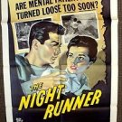 RAY DANTON The NIGHT RUNNER Original 1-Sheet Movie Poster 1957 Colleen Miller