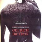 GET RICH OR DIE TRYIN' Gangster MOVIE Poster 50 Cent Gang TATTOOS Rapper ADVANCE