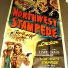 NORTHWEST STAMPEDE Huge 3-Sheet Movie Poster JOAN LESLIE James Craig WESTERN
