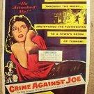 CRIME AGAINST JOE Film Noir 1-Sheet Poster JULIE LONDON John Bromfield 1956 Film