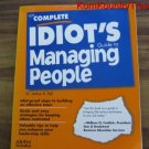 The Complete Idiots Guide to Managing People by Dr. Arthur R. Pell