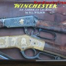 Winchester An American Legend by RL Wilson