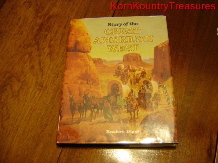 Story of the Great American West by Readers Digest