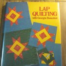 Lap Quilting by Georgia Bonesteel