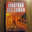Gone by Jonathan Kellerman 1st Ed