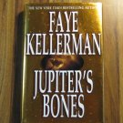 Jupiters Bones by Faye Kellerman 1st Ed
