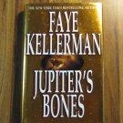 Jupiters Bones by Faye Kellerman 1st Ed