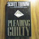 Pleading Guilty by Scott Turow 1st Ed