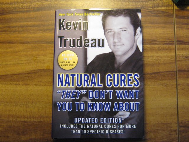 Natural Cures They Don't Want you to Know About By Kevin Trudeau