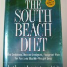 The South Beach Diet by Arthur Agatston MD