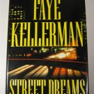 Street Dreams by Kaye Kellerman