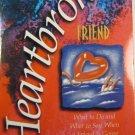 How to Help a Hearbroken Friend By David Biebel