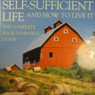 Self Sufficient Life and How to Live It by John Seymour