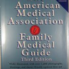 The American Medical Association Family Medical Care Guide