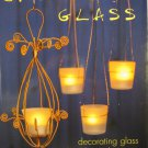 Creative Glass by Dorothy Wood