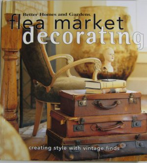 BHG Flea Market Decorating