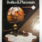 Leisure Arts Crocheted Doilies & Placemats By Gail Diven 139