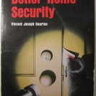 Everymans Guide to Better Home Security