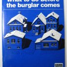 What to do Before the Burglar Comes
