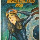 Miscalculated Risk A Kim Aldrich Mystery