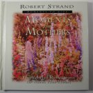 Moments for Mothers by Robert Strand