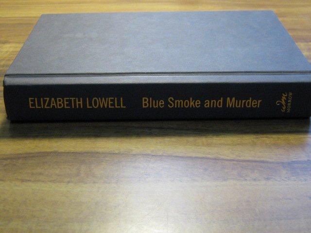 Blue Smoke and Murder by Elizabeth Lowell
