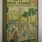 Fifty Indian Legends Told by Caroline Silver June