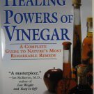 The Healing Powers of Vinegar by Cal Orey