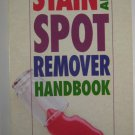 The Stain and Spot Remover Handbook by Jean Cooper