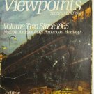Historical Viewpoints Volume Two Since 1865 Garraty