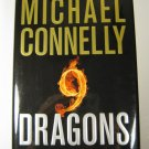 9 Dragons by Michael Connelly 1st Edition