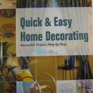 Quick & Easy Home Decorating