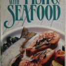Betty Crocker's Great Ways with Fish & Seafood