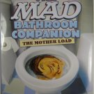 The Mad Bathroom Companion The Mother Load
