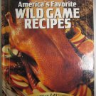 Americas Wild Game Recipes