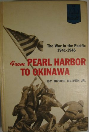 War in the Pacific 1941-1945 From Pearl Harbor to Okinawa