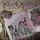 Scrapbooking with Memory Makers