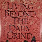 Living Beyond the Daily Grind Book II Swindoll