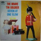 The Brave Tin Soldier - Seven at One Blow BlueBird Record 45 RPM 1951