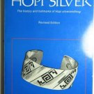Hopi Silver The History and Hallmarks of Hopi Silversmithing